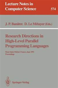 Research Directions in High-Level Parallel Programming Languages