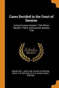 Cases Decided in the Court of Session