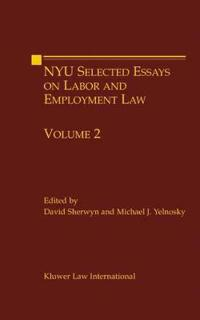 NYU Selected Essays on Labor and Employment Law