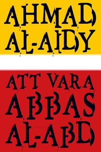 Att vara Abbas al-Abd - Ahmad al-Aidy - böcker (9789187179471)     Bokhandel