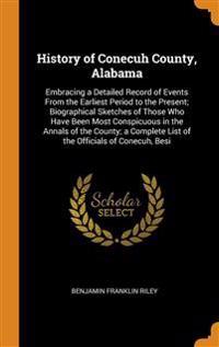 HISTORY OF CONECUH COUNTY, ALABAMA: EMBR
