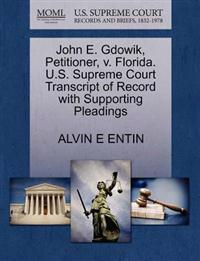 John E. Gdowik, Petitioner, V. Florida. U.S. Supreme Court Transcript of Record with Supporting Pleadings