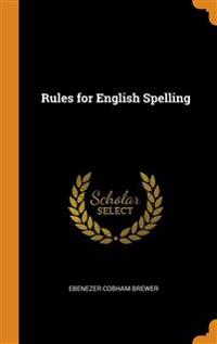 RULES FOR ENGLISH SPELLING