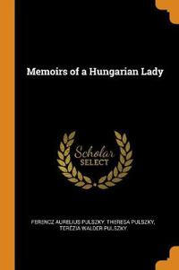 Memoirs of a Hungarian Lady