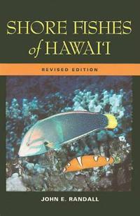 Shore Fishes of Hawai'i