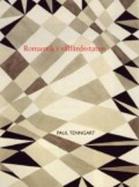 Romantik i välfärdsstaten : metamorfosförfattarna och den svenska samtiden