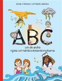 ABC och de andra mjuka och hårda bokstavskompisarna