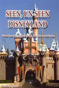 Seen, Un-Seen Disneyland