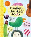 Dinkeli Dunkeli Doja : Rim och ramsor av Lennart Hellsing