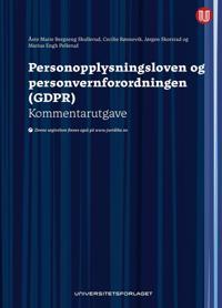 Personopplysningsloven og personvernforordningen (GDPR) - Åste Marie Bergseng Skullerud, Cecilie Rønnevik, Jørgen Skorstad, Marius Engh Pellerud pdf epub