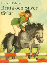 Britta och Silver tävlar