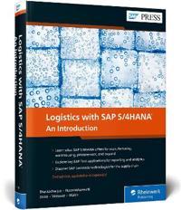 Logistics with SAP S 4HANA - Deb Bhattacharjee - böcker (9781493217816)     Bokhandel