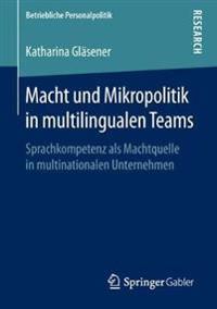 Macht Und Mikropolitik in Multilingualen Teams