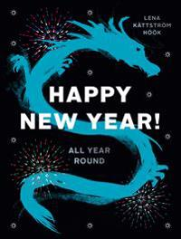 Happy New Year! : All Year Round