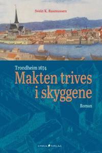 Makten trives i skyggene - Svein K. Rasmussen | Inprintwriters.org