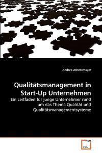 Qualitatsmanagement in Start-up Unternehmen