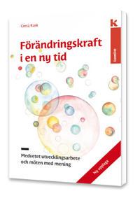 Förändringskraft i en ny tid : medvetet utvecklingsarbete och möten med mening - Greta Rask | Laserbodysculptingpittsburgh.com