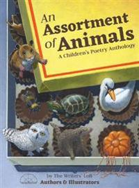 An Assortment of Animals: A Children's Poetry Anthology