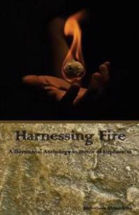 Harnessing Fire: A Devotional Anthology in Honor of Hephaestus
