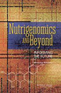 Nutrigenomics and Beyond