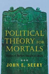 Political Theory for Mortals