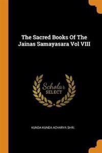 Sacred Books of the Jainas Samayasara Vol VIII