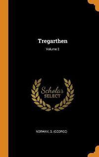 Tregarthen; Volume 2