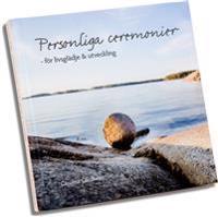Personliga ceremonier - för livsglädje & utveckling