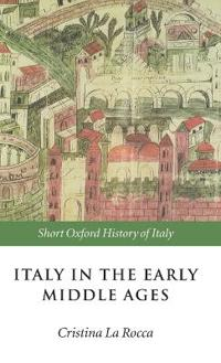 Italy in the Early Middle Ages, 476-1000