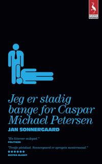 Jeg er stadig bange for Caspar Michael Petersen