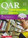 Qar Comprehension Lessons: Grades 6-8: 16 Lessons with Text Passages That Use Question Answer Relationships to Make Reading Strategies Concrete for Al