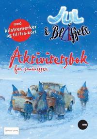 Jul i Blåfjell. Aktivitetsbok for smånisser