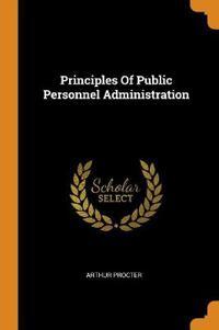 Principles Of Public Personnel Administration