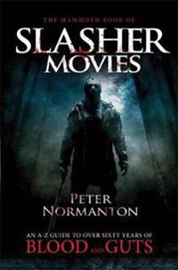 The Mammoth Book of Slasher Movies