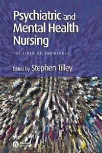 Psychiatric and Mental Health Nursing: The Field of Knowledge
