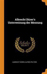 ALBRECHT D RER'S UNTERWEISUNG DER MESSUN
