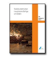 SEK Handbok 433 - Statisk elektricitet i explosionsfarliga områden