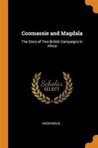 Coomassie and Magdala
