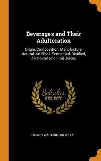 Beverages and Their Adulteration