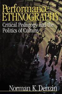 Performance Ethnography