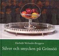 Silver och smycken på Grönsöö