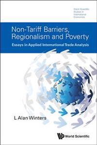 Non-Tariff Barriers, Regionalism and Poverty