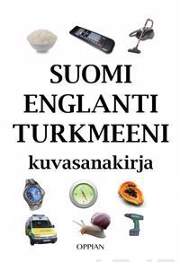 Suomi-englanti-turkmeeni kuvasanakirja