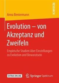 Evolution – Von Akzeptanz Und Zweifeln