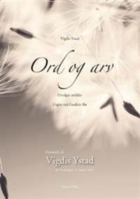 Ord og arv - Vigdis Ystad pdf epub