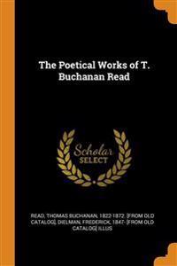 THE POETICAL WORKS OF T. BUCHANAN READ