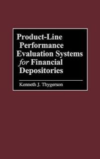 Product-Line Performance Evaluation Systems for Financial Depositories
