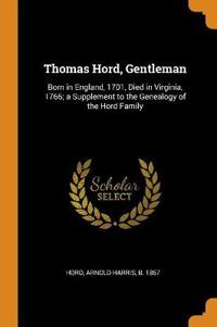 Thomas Hord, Gentleman