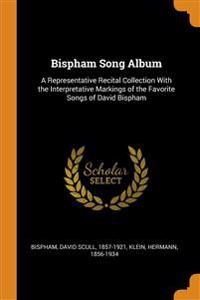 BISPHAM SONG ALBUM: A REPRESENTATIVE REC