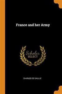 France and Her Army